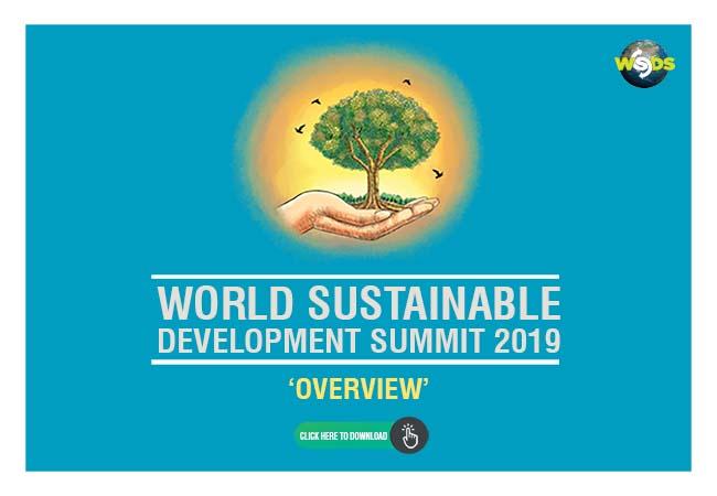 World Sustainable Development Summit - WSDS 2019, New Delhi